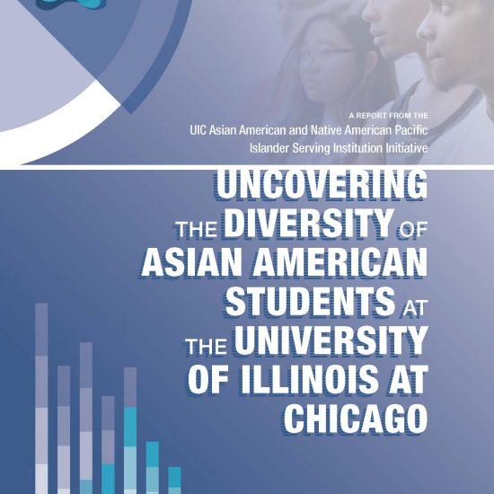 Uncovering the Diversity of Asian American Students at UIC Research Report